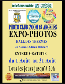 EXPO-PHOTOS DU CLUB ZOOM 65 DANS LE HALL DES THERMES D'ARGELES-GAZOST